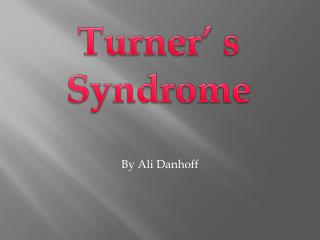 Turner' s Syndrome
