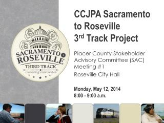 CCJPA Sacramento to Roseville  3 rd Track Project