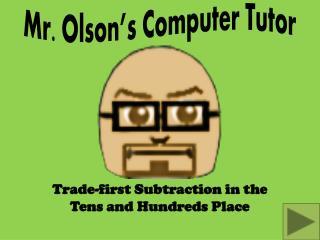 Mr. Olson's Computer Tutor
