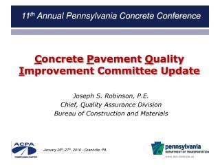 C oncrete  P avement  Q uality  I mprovement Committee Update