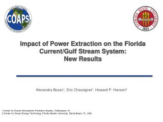 Impact of Power Extraction on the Florida Current/Gulf Stream System: New Results
