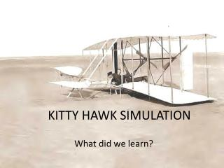 KITTY HAWK SIMULATION