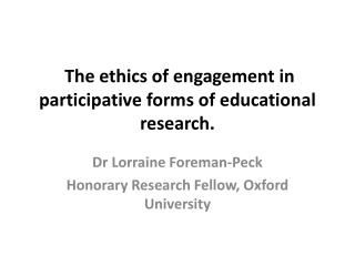 The ethics of engagement in participative forms of educational research.