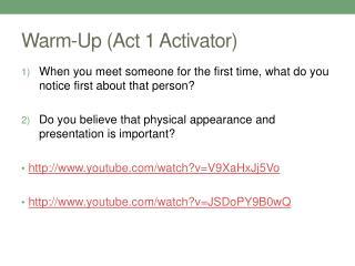 Warm- U p (Act 1  Activator)