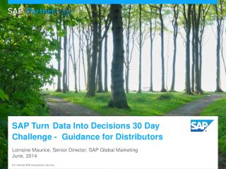 Lorraine Maurice, Senior Director, SAP Global Marketing  June, 2014