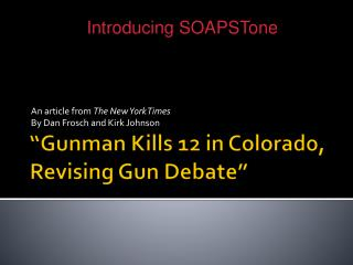 """ Gunman Kills 12 in Colorado, Revising Gun Debate"""