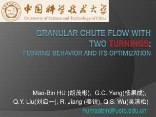 granular Chute flow with  Two  turnings : Flowing behavior and Its optimization