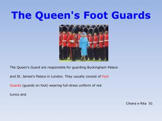 The Queen's Foot Guards