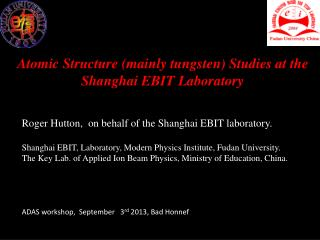 Atomic Structure (mainly tungsten) Studies at the Shanghai EBIT Laboratory