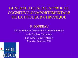 GENERALITES SUR L APPROCHE COGNITIVO-COMPORTEMENTALE  DE LA DOULEUR CHRONIQUE