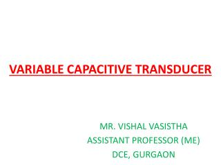 VARIABLE CAPACITIVE TRANSDUCER