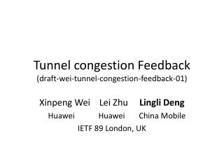 Tunnel congestion Feedback (draft-wei-tunnel-congestion-feedback-01)