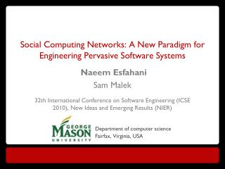 Social Computing Networks: A New Paradigm for Engineering Pervasive Software Systems