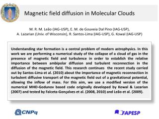 Magnetic field diffusion  in Molecular  Clouds