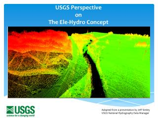 USGS Perspective  on The  Ele -Hydro Concept