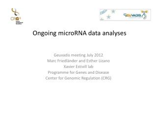 Ongoing  microRNA  data analyses