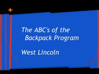 The ABC's of the Backpack Program West Lincoln