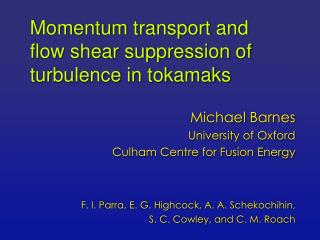Momentum transport and flow shear suppression of turbulence in tokamaks