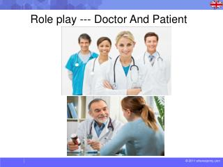 Role play --- Doctor And Patient