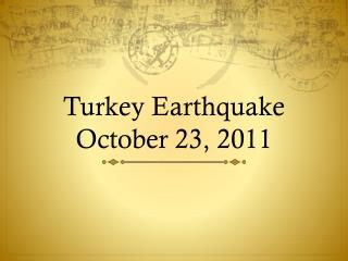 Turkey Earthquake October 23, 2011