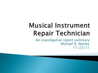 Musical Instrument Repair Technician
