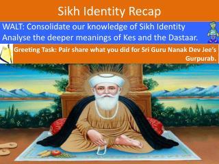 Sikh Identity Recap