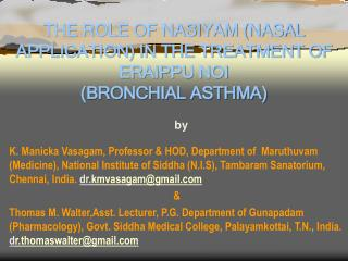 THE ROLE OF NASIYAM NASAL APPLICATION IN THE TREATMENT OF ERAIPPU NOI BRONCHIAL ASTHMA