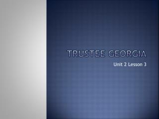Trustee Georgia