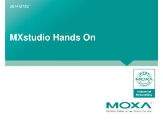 MXstudio  Hands On