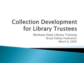 Collection Development for Library Trustees