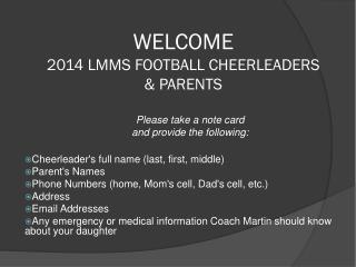 WELCOME 2014 LMMS FOOTBALL  CHEERLEADERS  &  PARENTS