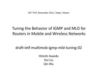 Tuning the Behavior of IGMP and MLD for Routers in Mobile and Wireless Networks
