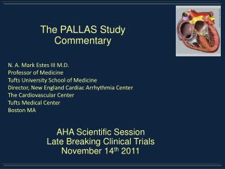 AHA Scientific Session Late Breaking Clinical Trials  November 14 th  2011