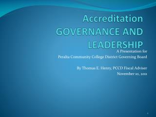Accreditation  GOVERNANCE AND LEADERSHIP