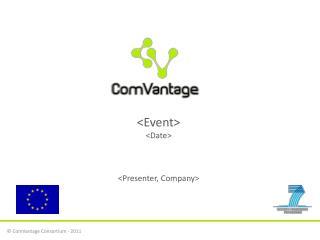 <Event> <Date> <Presenter, Company>