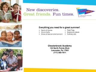 Chesterbrook Academy 132 North Pointe Blvd.   Lancaster, Pa 17601 (717) 560-7911