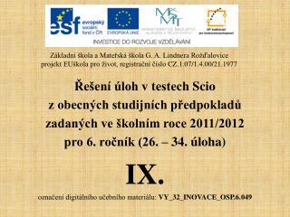 Řešení úloh v testech  Scio z obecných studijních předpokladů zadaných ve školním roce 2011/2012