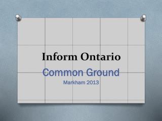 Inform  Ontario