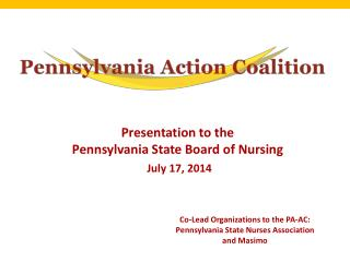 Presentation to the  Pennsylvania State Board of Nursing July 17, 2014