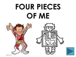 FOUR PIECES  OF ME
