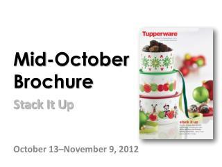 Mid-October  Brochure