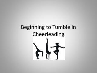 Beginning to Tumble in Cheerleading