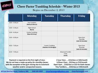 Cheer Factor Tumbling Schedule - Winter 2013 Begins on December 2, 2013