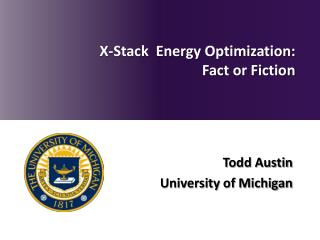 X-Stack  Energy Optimization: Fact or Fiction