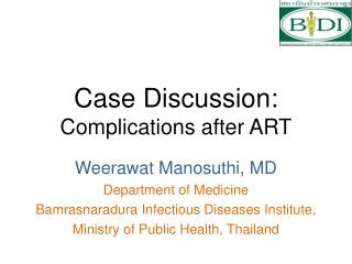 Case Discussion: Complications after ART