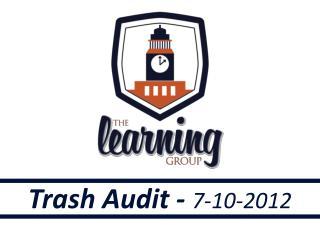 Trash Audit -  7-10-2012