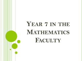 Year 7 in the Mathematics Faculty