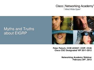 Myths and Truths about EIGRP