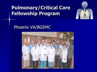 Pulmonary/Critical Care Fellowship Program
