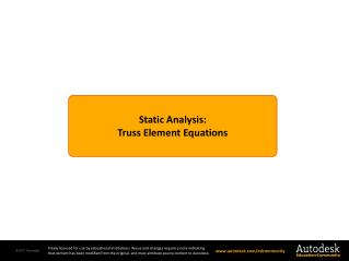 Static Analysis: Truss  Element Equations